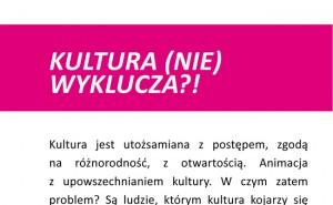 Kultura (nie) wyklucza